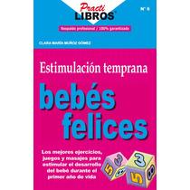 Estimulación Temprana: Bebés Felices - Ebook - Libro Digital