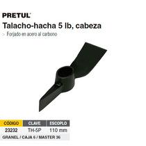 Talacho-hacha 5 Lbs. Sin Mango Pretul