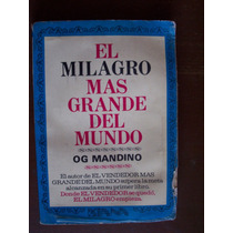 El Milagro Mas Grande Del Mundo, Og Mandino, Ed Diana