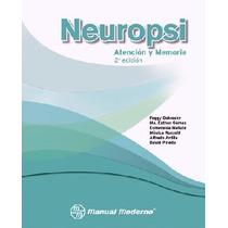 Neuropsi Neuropsi Atención Y Memoria Manual Moderno,pruebas