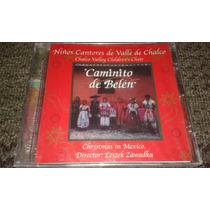 Niños Cantores Del Valle De Chalco Caminito De Belen Cd. Nvo