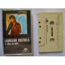 Laureano Brizuela / El Angel Del Rock 1 Cassette
