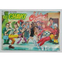 Album De El Chavo Del 8 Chapulin Colorado De Coleccion