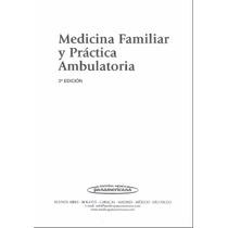 Medicina Familiar Y Práctica Ambulatoria Pdf