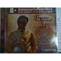 Cd Frankie & Los Matadores. 80 Aniversario Peerless
