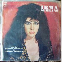 Bolero, Irma Serrano, Con Guitarra Romántica, Lp 12´,