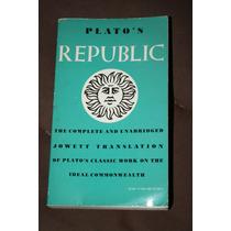 Republic , Plato S Traduccion Al Ingles Por Jowett