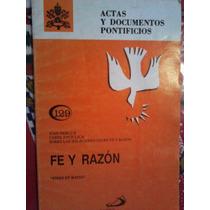 Actas Y Documentos Pontificios, Fe Y Razon, Juan Pablo Ii