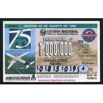 Billete De Loteria 75 Aniv. Mexicana De Aviacion