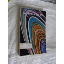 Libro La Familia Del Sol , Julieta Fierro , Año 1988 , 177 P