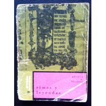 Libro Rimas Y Leyendas, Gustavo A. Becquer, Mexico 1970