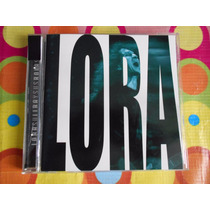 Lora Cd Su Lira Y Sus Rolas, El Tri, Alex Lora.