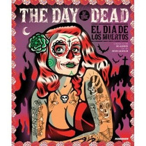 Libro The Day Of The Dead: El Dia De Los Muertos -diseño Art