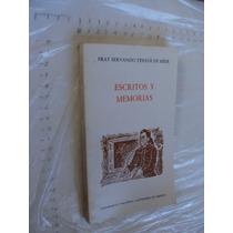 Libro Escritos Y Memorias , Fray Servando Teresa De Mier, Un