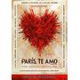 Paris , Te Amo , Pelicula Dvd