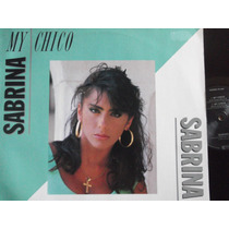 Sabrina - My Chico- - Italo Disco -high Energy - Germany