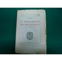 Carmen Iglesias, El Pensamiento De Pio Baroja, Antigua