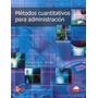 Libro: Métodos Cuantitativos Para La Administración Pdf