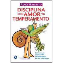 Libro Disciplina Con Amor Tu Temperamento, Barocio, Pax