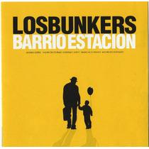 Los Bunkers - Barrio Estación
