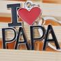Llavero I Love Papa (te Amo Pap�) Bonito Regalo