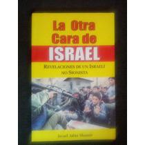 La Otra Cara De Israel Israel Adan Shamir Borrego Bochaca Va