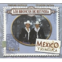 México Y Su Música Los Broncos De Reynosa