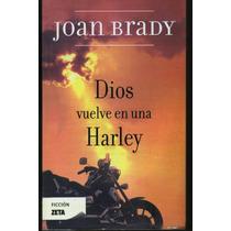 Dios Vuelve En Una Harley Joan Brady