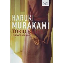 Tokio Blues / Norwegian Wood ... Haruki Murakami