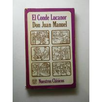 El Conde Lucanor Infante Don Juan Manuel Envio Gratis+