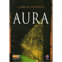 Aura. Carlos Fuentes (daa)