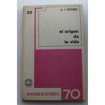 El Origen De La Vida / A. I. Oparin