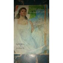 Mi Libro De Cuarto Año Historia Y Civismo 1960