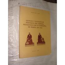 Libro Genesis Y Evolucion Historica Del Sistema Pedagogico D