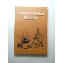 Fabulas De La Antigua China Varios Envio Gratis