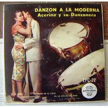 Afroantillana,(ep 7´, ) Acerina Y Su Danzonera, Mmu