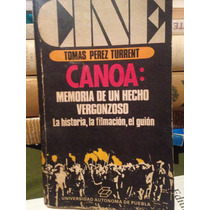 Canoa- Tomas Perez Turrent
