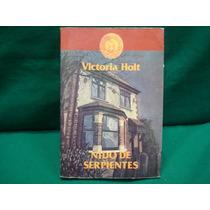 Victoria Holt, Nido De Serpientes, Grijalbo, México, 1991