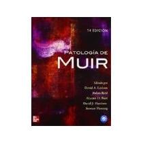 Libro Patologia De Muir 14 Edicion *cj