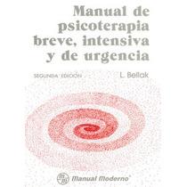 Manual Psicoterapia Breve,intensiva Y De Urgencia. Ma-n-ual