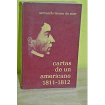 Teresa De Mier, Cartas De Un Americano 1811, Independencia