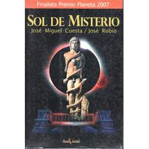 Sol De Misterio. De José Miguel Cuesta José Rubio.
