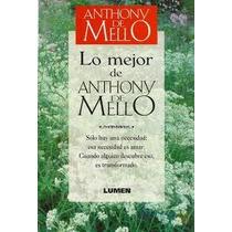 Libro Lo Mejor De Anthony De Mello Prácticamente Nuevo