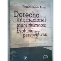 Derecho Internacional Privado Interamericano Enolucion Maa