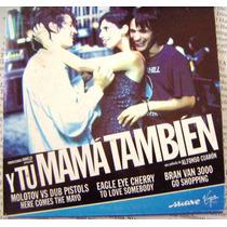 Cd Sencillo, Y Tu Mama También, Molotov, Bran Van 3000, Mmu