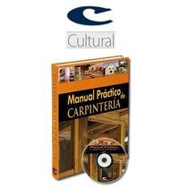 Manual Práctico De Carpinteria 1 Vol Cultural