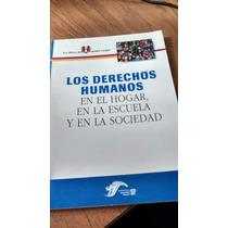 Los Derechos Humanos - Los Libros De Mamá Y Papá