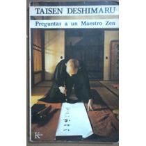 Taisen Deshimaru, Preguntas A Un Maestro Zen,kairós,1982 152