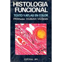 Libro: Histología Funcional Paul R. Wheaier, H. George Bur