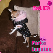 Ropa Para Perros, Parkas Hermosas, Tu Mascota Lucira Wauu!!!